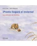 Mis libros de animales: Pronto llegará el invierno