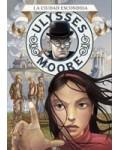 Ulysses Moore 7. La ciudad escondida