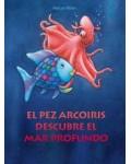 El pez Arcoiris descubre el mar profundo