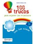 100 trucos para mejorar las relaciones con los niños