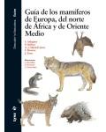 Guía de los mamiferos de Europa, del norte de África y de Orient