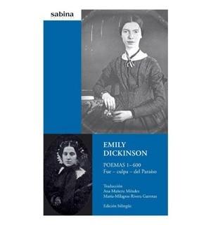 Emily Dickinson. Poemas 1-600 + CD (Edición bilingue) Fue culpa del Paraiso