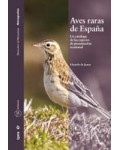 Aves raras de España. Un catálogo de las especies de presentación ocasional