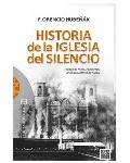 Historia de la Iglesia del silencio
