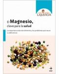 Ana M? Lajusticia. El magnesio, clave para la salud
