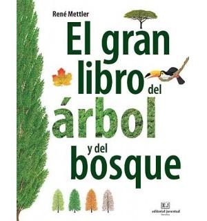 El gran libro del árbol y del bosque