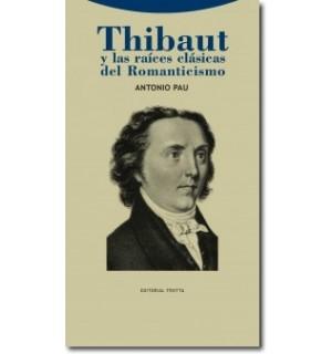 Thibaut y las raíces clásicas del romanticismo