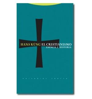 El cristianismo. Esencia e historia