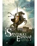 Santiago y cierra Espa?a. El nacimiento de una naci?n