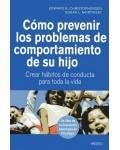 Cómo prevenir los problemas de comportamiento de su hijo