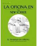 La oficina en New Yorker. El trabajo en vi?etas