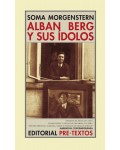 Alban Berg y sus ídolos. Recuerdos y cartas
