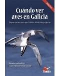 Aves. Cuándo ver aves en Galicia