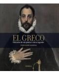 El Greco. Historia de un pintor extravagante