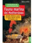 Fauna marina del mediterr?neo. Animales inferiores y peces