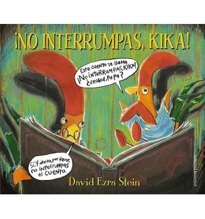 No interrumpas, Kika