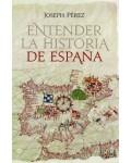 Entender la historia de Espa?a