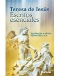 Escritos esenciales. Teresa de Jesús
