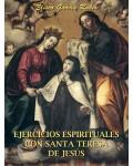 Ejercicios Espirituales. Santa Teresa de Jesús