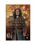 Blas de Lezo y la defensa heróica de Cartagena de Indias (rústica)