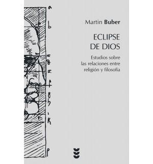 Eclipse de Dios. Estudios entre las relaciones entre religi?n y