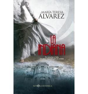La indiana. De Asturias a Cuba.