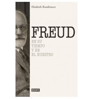 Freud, en su tiempo y en el nuestro