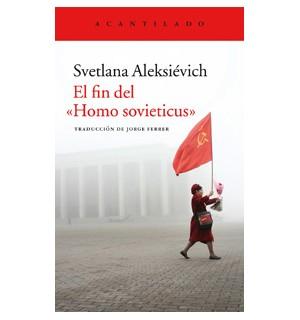 """El fin del """"homo sovieticus"""" (Premio Nobel de Literatura 2015)"""
