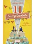 11 cumpleaños. El peor cumpleaños una y otra vez