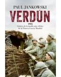 Verdún. 1916, crónica de la batalla más celebre de la I Guerra Mundial