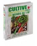 Cultive todo cuanto pueda comer en menos de 1 m²