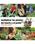 Multiplicar las plantas del huerto y del jardín