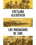 Los muchachos de zinc. Voces soviéticas de la guerra de Afganistan