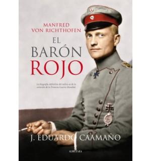 El barón rojo. Manfred von Richthofen