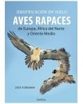 Aves. Identificación en vuelo, aves rapaces de Europa, Africa del norte y Oriente medio