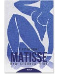 Matisse. Una segunda vida