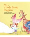 Álex y el hula hoop mágico