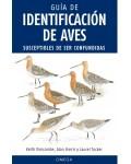 Aves. Guía de identificación de aves susceptibles de ser confundidas