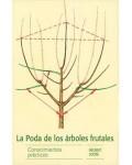 La poda de los árboles frutales. Conocimientos prácticos