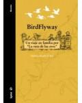 Birdflyway. Un viaje en familia por la ruta de las aves