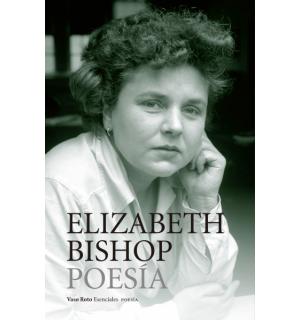 Obra completa 1 Poesía- E. Bishop
