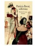 Patricia Brent, solterona (edición ilustrada a color)