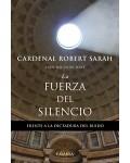 La fuerza del silencio. Frente a la dictadura del ruido