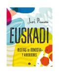 Euskadi. Recetas de Donosti y alrededores