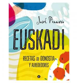Euskadi. Recetas de San Sebastián y alrededores