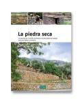 La piedra seca. Guía para edificar y construir