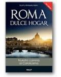 Roma, dulce hogar