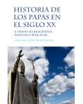 Historia de los papas en el siglo XX. A través de biografías, novelas y películas