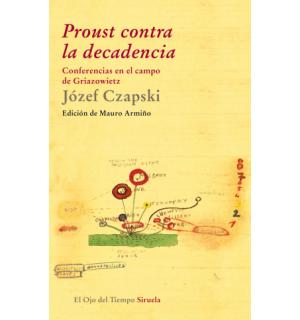 Proust contra la decadencia