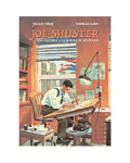 Joe Shuster. Una historia al margen de Superman